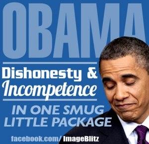 ObamaDishonestyandIncompetance